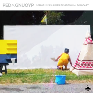 Vol.3 : GNUOYP x PED SUMMER EXHIBITION